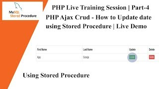 PHP Live Training Session | PHP Ajax Crud - How to Update data using Stored Procedure  | Part-4 🔥🔥 Mp3