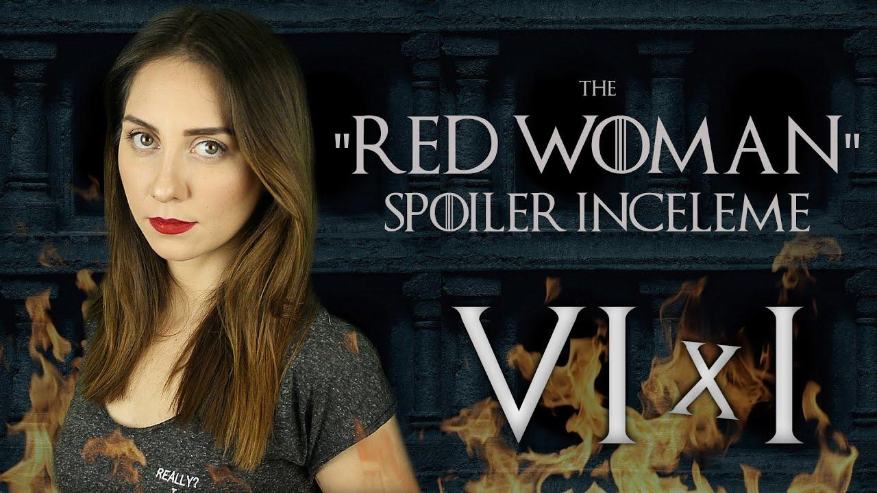Game Of Thrones 6sezon 1bölüm Incelemesi The Red Woman 2bölüm