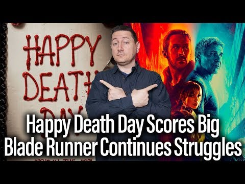 Box Office Report - Happy Death Day Scores, Blade Runner Still Struggles