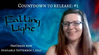 Countdown to Release - Falling Light - #1