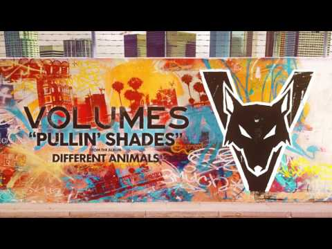 "Volumes - ""Pullin' Shades"" (Stream)"