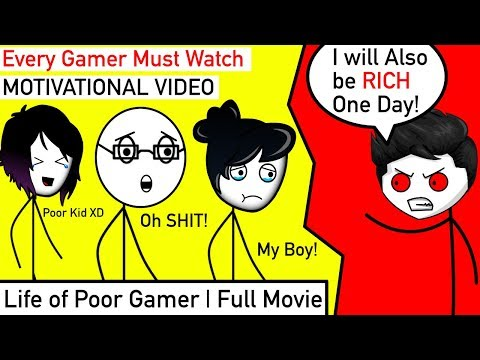 Life of a Poor Gamer   Full Movie   Every GAMER MUST WATCH