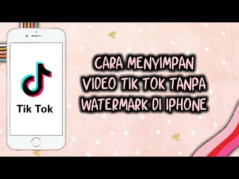 Cara Menyimpan Video Tik Tok Tanpa Watermark Di Hp Iphone Youtube