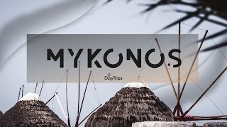 TRIP#8: Mykonos Island, Greece