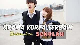 Video 12 Drama Korea Terbaik Bertemakan Sekolah download MP3, 3GP, MP4, WEBM, AVI, FLV April 2018