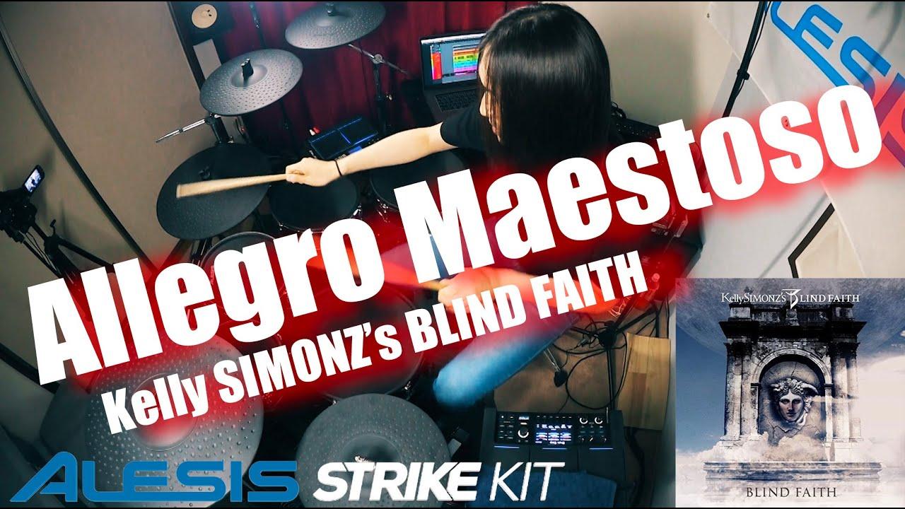 Allegro Maestoso - Kelly SIMONZ's BLIND FAITH