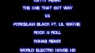 The One That Got Away VS Rock n Roll  (R3hab Remix) [WorldElectroHouseHD]