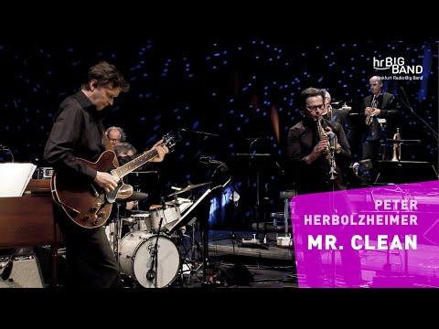 "Herbolzheimer: ""MR. CLEAN""   Frankfurt Radio Big Band   Jazz   Funk"
