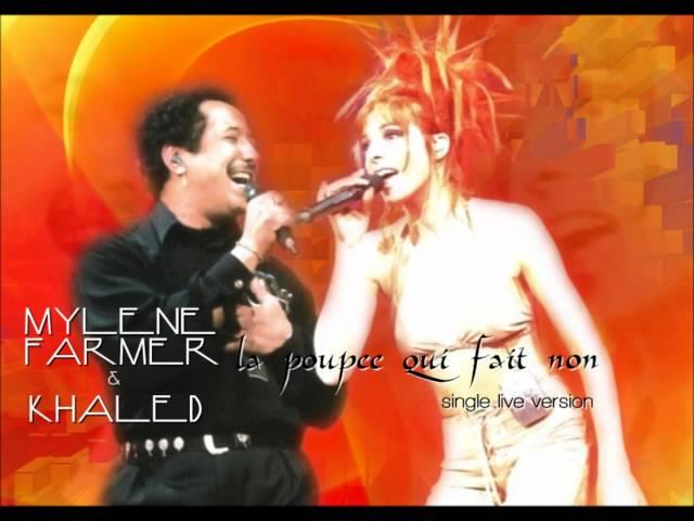 Mylène Farmer & Khaled - La Poupée Qui Fait Non (Single Live Version)