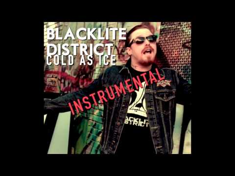 Blacklite District  Cold As Ice Instrumental