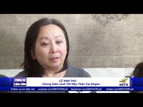 Cô Lữ Anh Thư - Con gái của Trung Tướng Lữ Lan kể về biến cố Tết Mậu Thân 1968