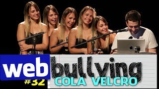 Facebullying #32 - COLA VELCRO