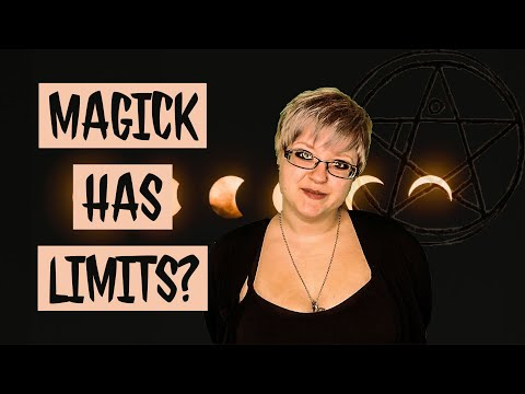 What Can Magick Do? Do Spells Have Limits? ~Witch Chat~   Ami Melaine