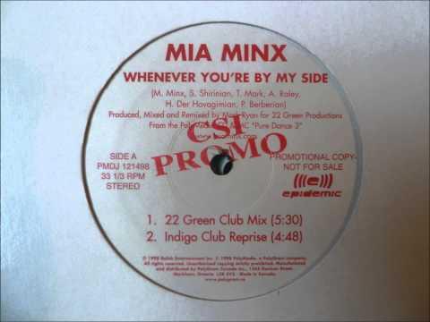 Mia Minx  Whenever Youre  My Side
