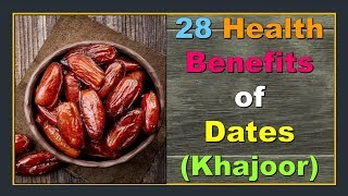 28 Health benefits of Dates | Health tips