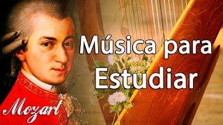 Música Clásica para Estudiar y Concentrarse: Mozart - Música Relajante para Trabajar Instrumental