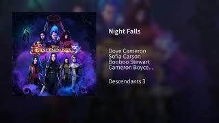 Night Falls (Audio) - Cast Descendants 3
