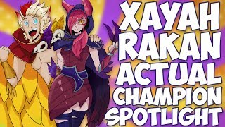 Xayah and Rakan ACTUAL Champion Spotlight