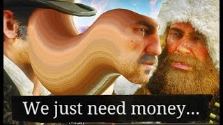 Red Dead Redemption 2 is funny but we need money