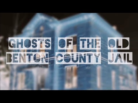 Ghosts Of The Old Benton County Jail — Fowler, Indiana