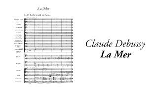 Claude Debussy - La Mer (with score)