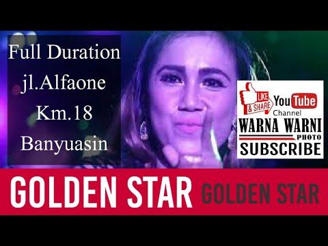 GOLDEN STAR_fuLL_duR@ti0Ns_Live_jl.Alfa0ne_km.18_Palembang