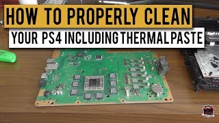 How to Strip and Clean Your PS4 | Including Thermal Paste