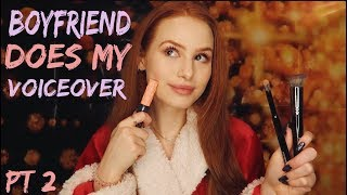 BOYFRIEND DOES MY VOICEOVER PT. 2 | Madelaine Petsch