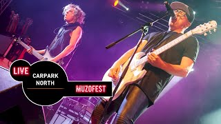 Carpark North Live at MUZOFEST 2015