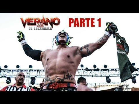 Verano de Escándalo 2018 Parte 1  Lucha Libre AAA Worldwide