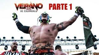 Verano de Escándalo 2018 Parte 1 | Lucha Libre AAA Worldwide