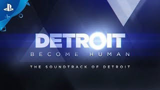 Detroit: Become Human – Behind The Music | PS4