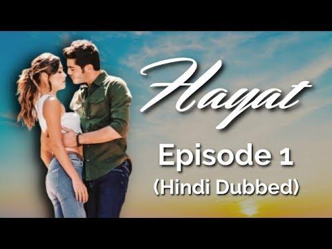 Download Hayat Episode 1 (Hindi Dubbed) [#Hayat]