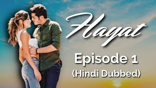 hayat episode 1 hindi dubbed