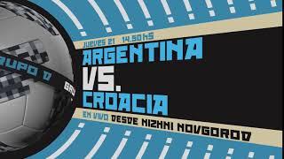 ARGENTINA vs CROACIA, por Canal 10 en HD