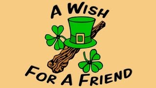 a wish for a friend an old irish poem sung