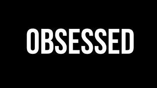 Obsessed - Short Film