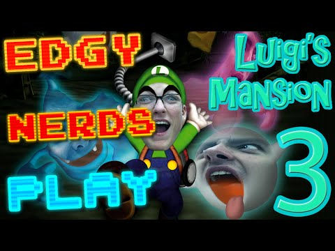 Edgy Nerds Play: Luigi