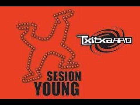 Txitxarro - Session Young ( Dj Axular )