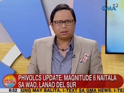 UB: Phivolcs update: Magnitude 6 naitala sa Wao, Lanao del Sur