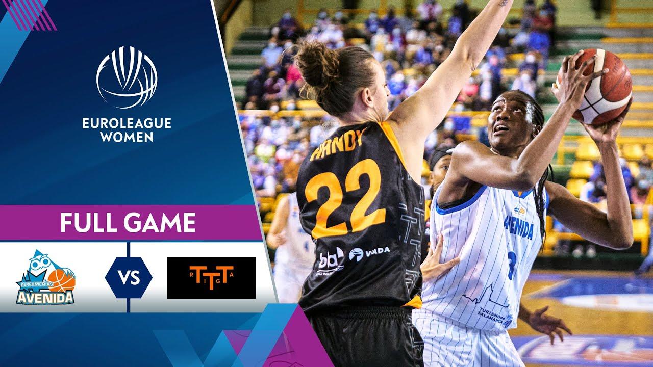 Perfumerias Avenida Salamanca v TTT Riga | Full Game - EuroLeague Women 2021-22