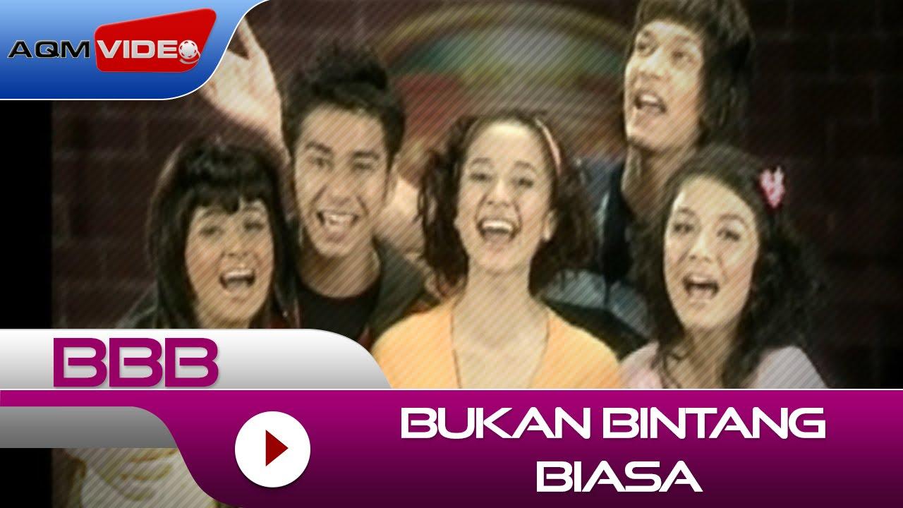Download BBB - Bukan Bintang Biasa | Official Video