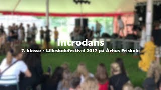 7. klasse • Lilleskolefestival 2017 • Introdans