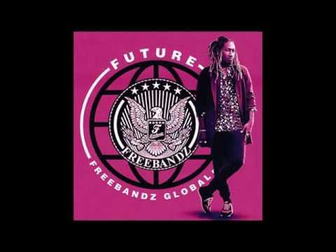 Future - Freebandz Global (Full Mixtape June 2017)