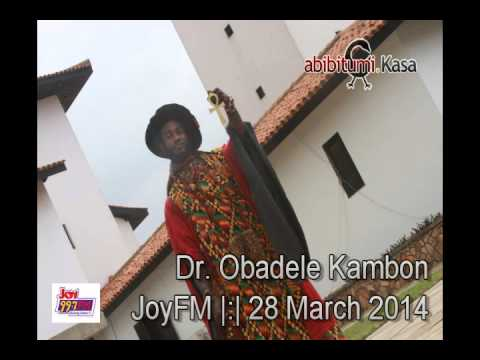 Dr. Ọbádélé Kambon - Joy FM Panel Discussion on  'CULTURE IN A CHALLENGED ECONOMY'