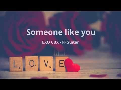 EXO-CBX (첸백시) - Someone like you Guitar ver.