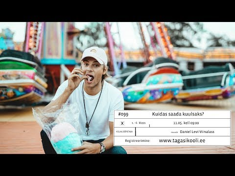 #099 Daniel Levi Viinalass: Kuidas saada kuulsaks?