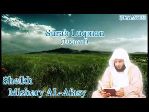 Mishary al afasy Surah Luqman  full  with audio english translation