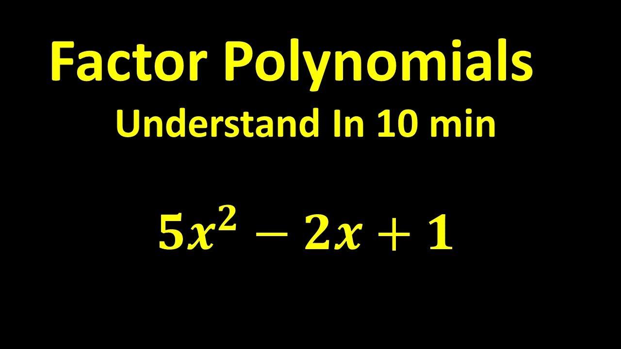 Download Factor Polynomials - Understand In 10 min