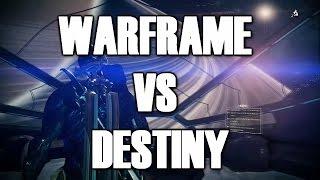 Warframe VS Destiny: 35 Reasons Why Warframe is Better than Destiny